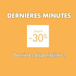 Dernières minutes -30%